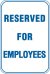 12X18 RESERVED FOR EMPLOYEES