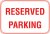 18X12 RESERVED PARKING