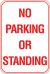 12X18 NO PARKING OR STANDING