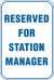 12X18 RESERVED FOR STATION MANAGER