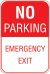 12X18 NO PARKING EMERGENCY EXIT