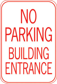 12X18 NO PARKING BUILDING ENTRANCE