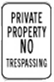 12X18 PRIVATE PROPERTY NO TRESPASSING