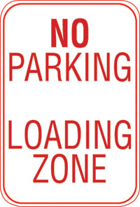 12X18 NO PARKING LOADING ZONE