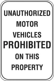 18X24 UNAUTHORIZED MOTOR VEHICLES