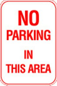 12X18 NO PARKING IN THIS AREA