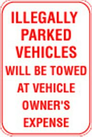 12X18 ILLEGALLY PARKED VEHICLES WILL ...