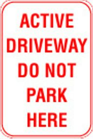 12X18 ACTIVE DRIVEWAY: DO NOT PARK HERE