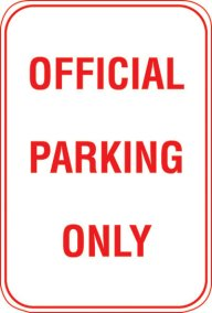 12X18 OFFICIAL PARKING ONLY