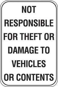 12X18 NOT RESPONSIBLE FOR THEFT OR .....
