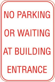 12X18 NO PARKING OR WAITING AT .......