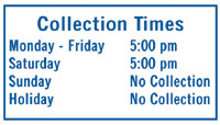 "24"" x 18"" Collection Times Sign - Blue on White"