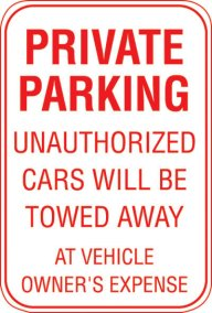 12X18 PRIVATE PARKING UNAUTHORIZED.....