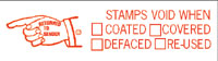 Pre-Inked Stamps Void When Coated, Covered, Defaced, Re-used