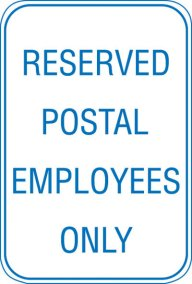 12X18 RESERVED FOR POSTAL EMPLOYEES
