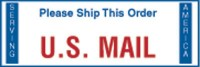 Serving America Please Ship This Order US Mail