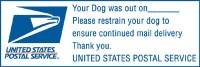 Your Dog Was Out - Please Restrain