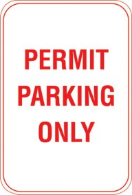 "12"" X 18"" PERMIT PARKING ONLY"