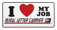 "Rural Carrier License Plate ""I Love My Job"""