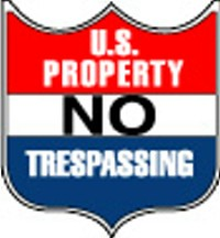 "12"" X 18"" US PROPERTY NO TRESPASSING"