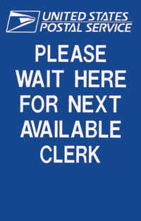 Please Wait Here For Next Avail. Clerk