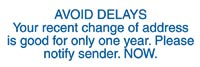 Avoid Delays - Your Recent Change of Address