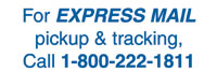 For Express Mail Pick Up & Tracing Call