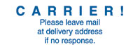 Carrier Please Leave Mail at Delivery Ad
