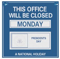 Holiday Closing Sign - White on Blue