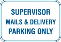 18X12 SUPERVISOR*MAILS & DELIVERY*....